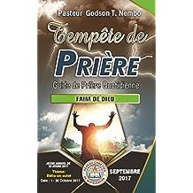 Tempête de prière : Guide de prière quotidienne: FAIM DE DIEU - SEPTEMBRE 2017