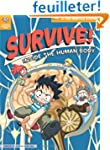 Survive! Inside the Human Body 3: The...