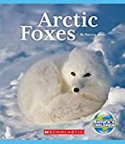 Arctic Foxes (Nature's Children)