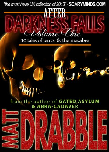 ebook: After Darkness Falls - 10 Tales of Terror - Volume one (B00GB2SA5I)