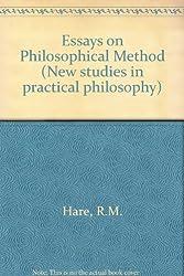 Essays on Philosophical Method (New studies in practical philosophy)