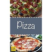 Pizza - Die beliebtesten Rezepte für Traumpizzen aus dem Ofen