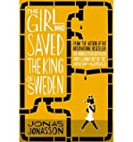 [(The Girl Who Saved the King of Sweden)] [ By (author) Jonas Jonasson ] [May, 2014]