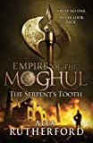 Empire of the Moghul : The Serpent's Tooth price comparison at Flipkart, Amazon, Crossword, Uread, Bookadda, Landmark, Homeshop18
