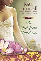 The Girl from Junchow Furnivall, Kate ( Author ) Jun-02-2009 Paperback