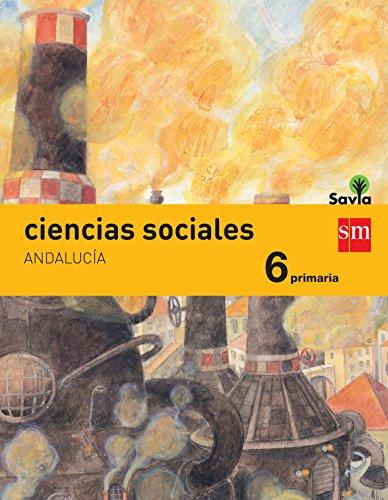 Ciencias sociales. 6 Primaria. Savia. Andalucía