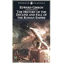 History of the Decline and Fall of the Roman Empire - [ Routledge Edition] - 60TH Anniversary - (ANNOTATED) (English Edition)