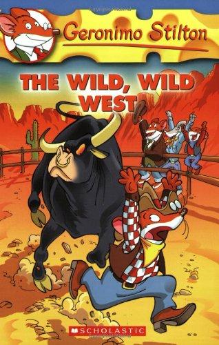 The Wild Wild West (Geronimo Stilton)