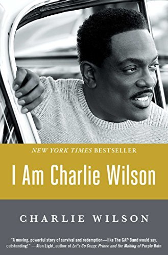 I Am Charlie Wilson by Charlie Wilson (2016-06-28)