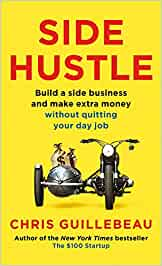 Buy Side Hustle: Build a Side Business and Make Extra Money