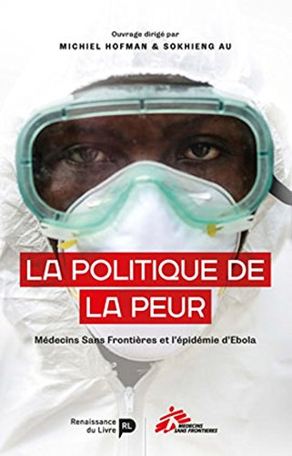 La Politique de la peur: MSF et l'épidémie d'Ebola en Afrique de l'Ouest