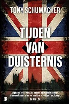 Tijden van duisternis (Dutch Edition) by [Schumacher, Tony]