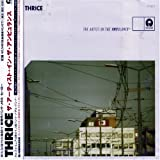 Songtexte von Thrice - The Artist in the Ambulance