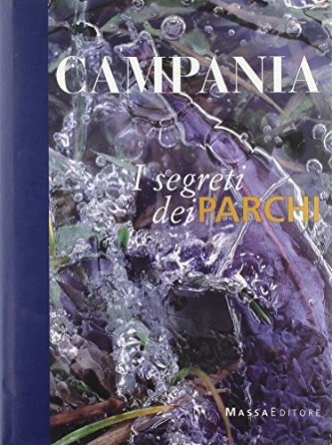 Campania. I segreti dei parchi
