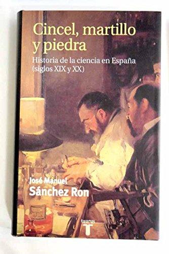 Cincel, Martillo Piedra. Historia La Ciencia En España