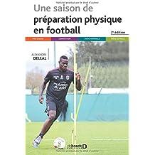 Une saison de préparation physique en football