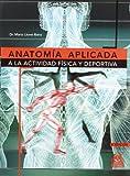 ANATOMÍA APLICADA A LA ACTIVIDAD FÍSICA Y DEPORTIVA (Medicina)
