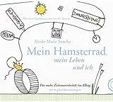 Mein Hamsterrad, mein Leben und ich: Für mehr Zeitsouveränität im Alltag
