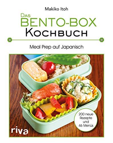 Das Bento-Box-Kochbuch: Meal Prep auf Japanisch