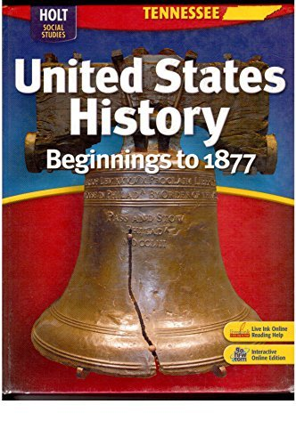 United States History Plus Interactive Online Edition With Live Ink Grades 6-9 Beginnings to 1877: Holt United States History Tennessee by William Deverell (2008-01-01)