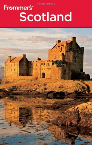 Frommer's Scotland (Frommer's Complete Guides) by Danforth Prince - Prince Danforth
