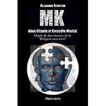 MK - Abus Rituels & Contrôle Mental