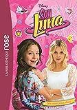 Soy Luna 11 - Un coeur pour deux