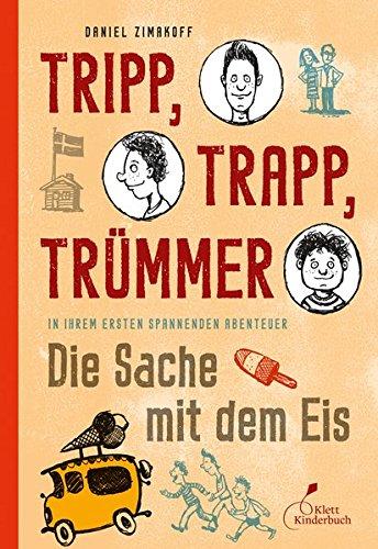Preisvergleich Produktbild Tripp, Trapp, Trümmer - Die Sache mit dem Eis