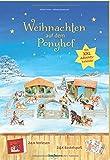 Weihnachten auf dem Ponyhof: Ein XXL-Adventskalender zum Vorlesen und Basteln