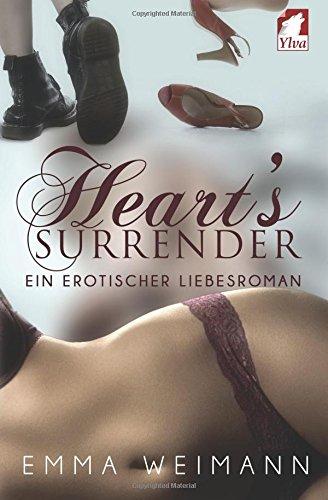 Weimann, Emma - Heart's Surrender: Ein erotischer Liebesroman
