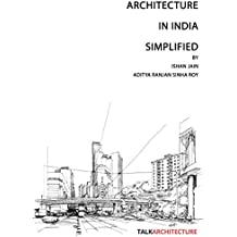 Architecture in India- Simplified : 4 Steps to become a Successful Architect (TalkArchitecture  Book 1) (English Edition)