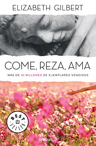 Come, reza, ama / Eat, Pray, Love (BEST SELLER)