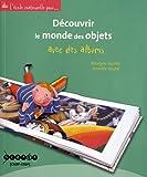 Découvrir le monde des objets avec des albums