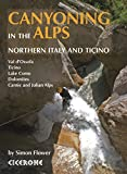 Image de Canyoning in the Alps: Northern Italy and Ticino