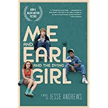Me and Earl and the Dying Girl (Movie Tie-in Edition) by Jesse Andrews (2015-06-16)