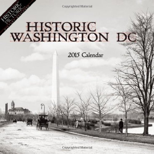 Historic Washington DC 2015 Calendar