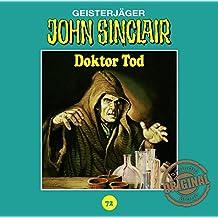 John Sinclair Tonstudio Braun - Folge 72: Doktor Tod.