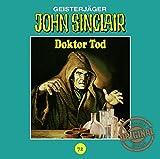 John Sinclair Tonstudio Braun - Folge 72: Doktor Tod - Jason Dark