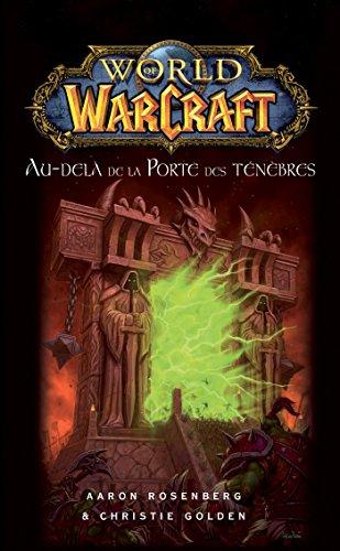 World of Warcraft : Au-del de la Porte des tnbres