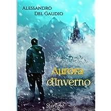 Aurora D'Inverno (Collana Starlight)