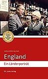England: Ein Länderporträt (Diese Buchreihe wurde mit dem ITB-BuchAward ausgezeichnet!)