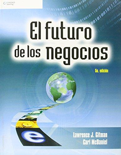 EL FUTURO DE LOS NEGOCIOS por Carl McDaniel