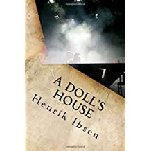 A Doll's House by Henrik Ibsen (2016-06-09)