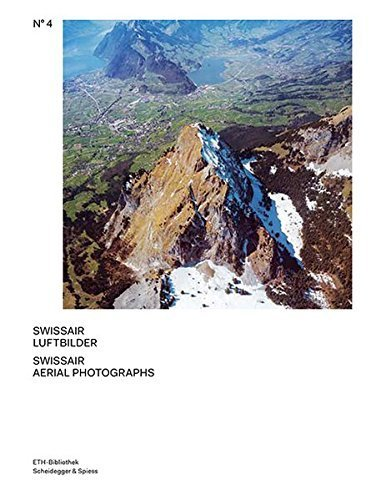 Swissair Aerial Photographs (Scheidegger & Spiess - Pictorial Worlds. Photographs from the ETH-Bibliothek???s I) by Ruedi Weidmann (2014-11-15)