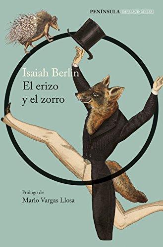 El erizo y el zorro por Isaiah Berlin