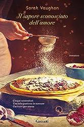 Il sapore sconosciuto dell'amore (Italian Edition)