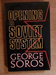 Opening the Soviet System by George Soros (1990-08-01)