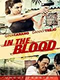 In The Blood - Uncut