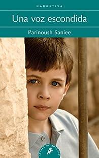 UNA VOZ ESCONDIDA -LB- par Parinoush Saniee
