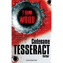 Codename Tesseract: Victor 1 - Thriller